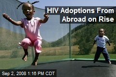 HIV Adoptions From Abroad on Rise