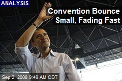 Convention Bounce Small, Fading Fast