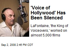 'Voice of Hollywood' Has Been Silenced