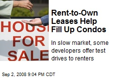 Rent-to-Own Leases Help Fill Up Condos