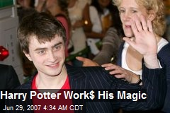 Harry Potter Work$ His Magic