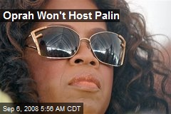 Oprah Won't Host Palin