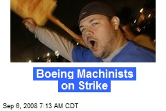 Boeing Machinists on Strike