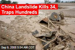 China Landslide Kills 34, Traps Hundreds