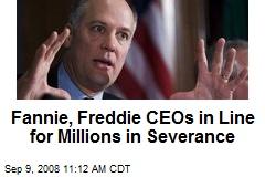 Fannie, Freddie CEOs in Line for Millions in Severance
