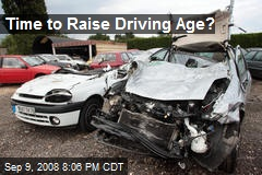 Time to Raise Driving Age?