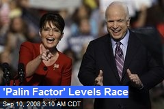 'Palin Factor' Levels Race