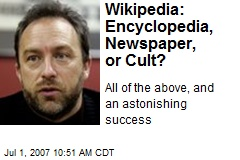 Wikipedia: Encyclopedia, Newspaper, or Cult?