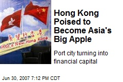 Hong Kong Poised to Become Asia's Big Apple