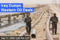 Iraq Dumps Western Oil Deals