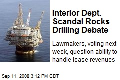 Interior Dept. Scandal Rocks Drilling Debate
