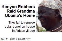 Kenyan Robbers Raid Grandma Obama's Home