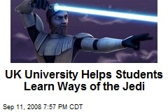 UK University Helps Students Learn Ways of the Jedi