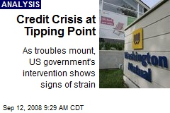 Credit Crisis at Tipping Point