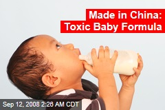 Made in China: Toxic Baby Formula