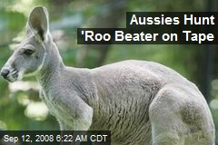 Aussies Hunt 'Roo Beater on Tape