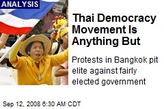 Thai Democracy Movement Is Anything But