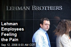 Lehman Employees Feeling the Pain