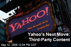 Yahoo's Next Move: Third-Party Content