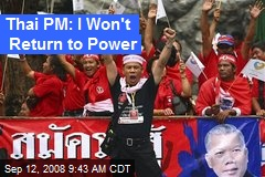 Thai PM: I Won't Return to Power