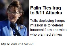 Palin Ties Iraq to 9/11 Attacks