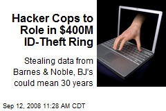 Hacker Cops to Role in $400M ID-Theft Ring