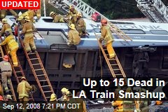 Up to 15 Dead in LA Train Smashup