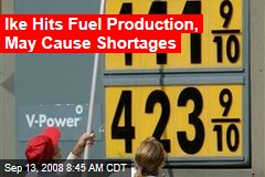 Ike Hits Fuel Production, May Cause Shortages