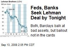 Feds, Banks Seek Lehman Deal by Tonight