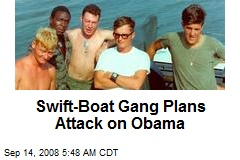 Swift-Boat Gang Plans Attack on Obama