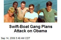 Swift-Boat Gang Plans Attack on Obama