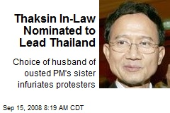 Thaksin In-Law Nominated to Lead Thailand