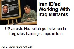 Iran ID'ed Working With Iraq Militants