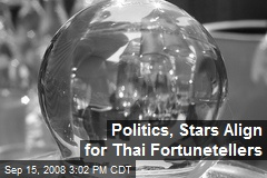 Politics, Stars Align for Thai Fortunetellers