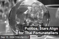 Politics, Stars Align for Thai Fortunetellers