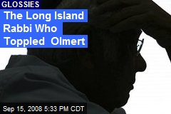 The Long Island Rabbi Who Toppled Olmert