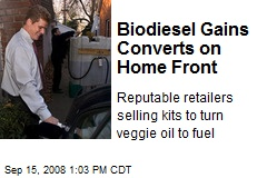Biodiesel Gains Converts on Home Front