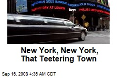New York, New York, That Teetering Town