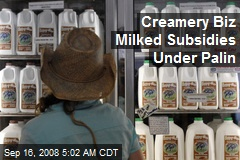 Creamery Biz Milked Subsidies Under Palin
