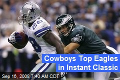 Cowboys Top Eagles in Instant Classic
