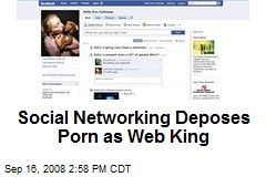Social Networking Deposes Porn as Web King