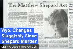 Wyo. Changes Sluggishly Since Shepard Murder