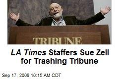 LA Times Staffers Sue Zell for Trashing Tribune