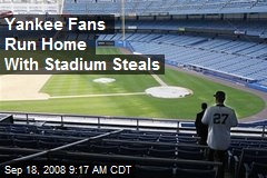 Yankee Fans Run Home With Stadium Steals