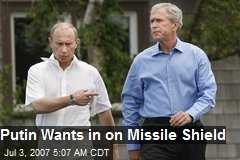 Putin Wants in on Missile Shield