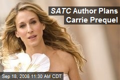 SATC Author Plans Carrie Prequel