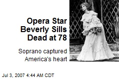 Opera Star Beverly Sills Dead at 78