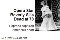 Opera Star Beverly Sills Dead at 78