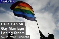 Calif. Ban on Gay Marriage Losing Steam