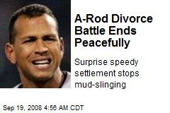 A-Rod Divorce Battle Ends Peacefully